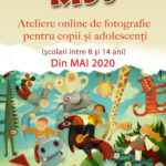 Ateliere online de fotografie pentru copii și adolescenți, din 4 mai 2020